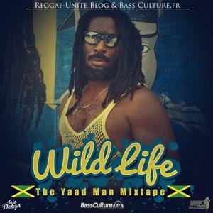 Wild Life - The Yaad Man Mixtape