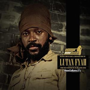 Lutan Fyah - From Then To Now Mixtape Vol.1