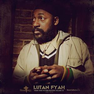 Lutan Fyah - From Then To Now Mixtape Vol.2