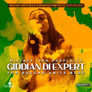 Giddian Di Expert - Mixtape 100% Dubplates for Reggae-Unite Blog