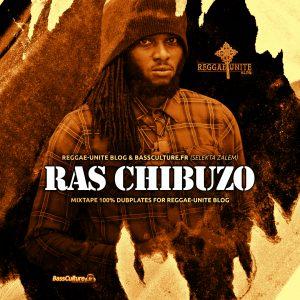 Ras Chibuzo-Mixtape - 100% Dubplates